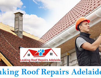 Leaking Roof Repairs Adelaide
